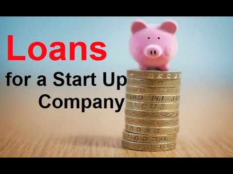 How to Get a Bank Loan for a Start up Company