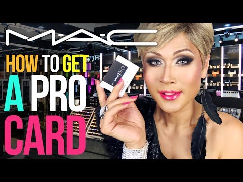 How To Get A MAC PRO Card