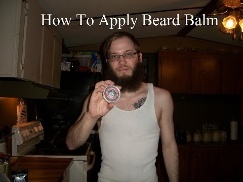 How to applying beard balm. Grave before shave beard balm.