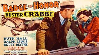 Badge of Honor (1934) Buster Crabbe - Drama, Romance Full Length Movie