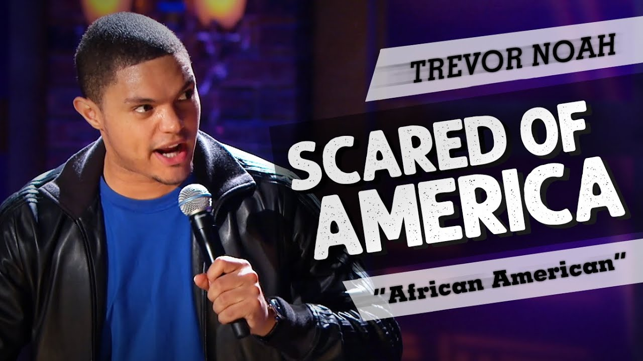 """""""Scared Of America"""" - TREVOR NOAH - (Throwback from African American)"""