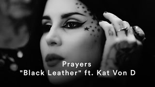 "Prayers ""Black Leather"" (ft. Kat Von D) (Official Music Video)"