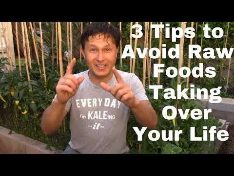 3 Tips to Avoid Raw Vegan Diet from Taking Over Your Life