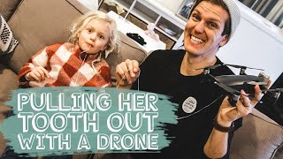 SHE LOST HER FIRST TOOTH: with a DRONE!