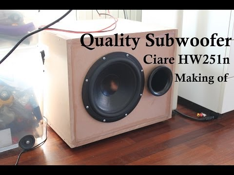 Building Up Subwoofer Box - Ciare HW251n 240 Watts Ported Subwoofer Tuned at 32 Hz