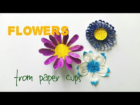 3 Flowers You Can Make From Paper Cups EASY