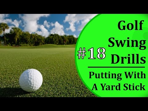 Simple Golf Swing Drills - #18: Putting With A Yard Stick? | Learn-To-Golf.com
