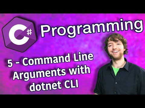 C# Programming Tutorial 5 - Command Line Arguments with dotnet CLI
