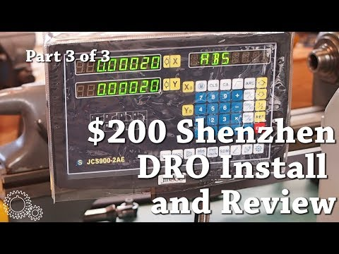 $200 Shenzhen DRO Install and Review Part 3