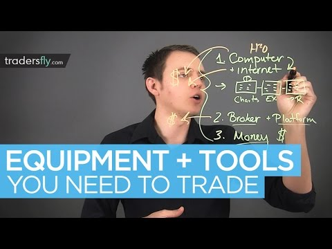 Equipment and Tools You Need to Start Trading Stocks