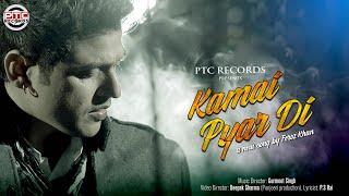 Kamai Pyar Di | Feroz Khan | New Punjabi Song | PTC Exclusive | PTC Motion Pictures & PTC Punjabi