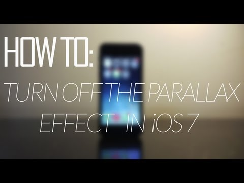 How To Turn Off The Parallax Effect In iOS 7
