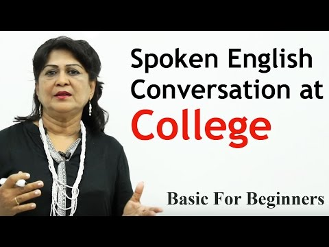 Conversation at the College    Spoken English Learning Basic For Beginners    Learn English