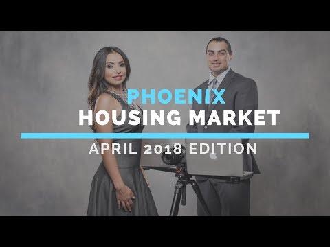 Phoenix Housing Market Update For April 2018-Phoenix Housing Is Hot!