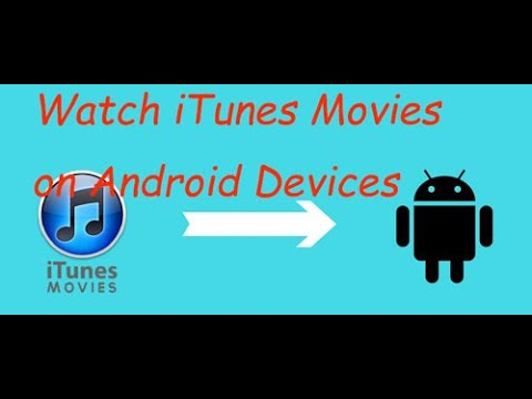 How to Convert iTunes Videos to Play on Android Devices