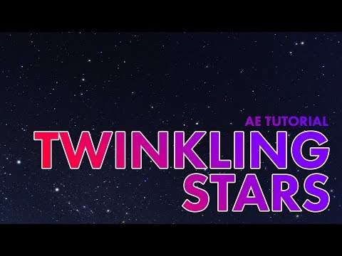 Make Stars Twinkle! | After Effects Tutorial