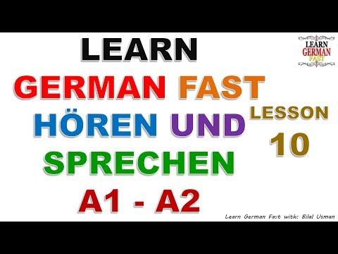 LEARN GERMAN FAST HÖREN UND SPRECHEN A1 - A2 LESSON-10