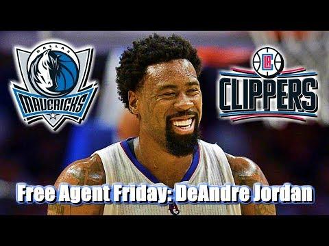 Free Agent Friday #3 I DeAndre Jordan