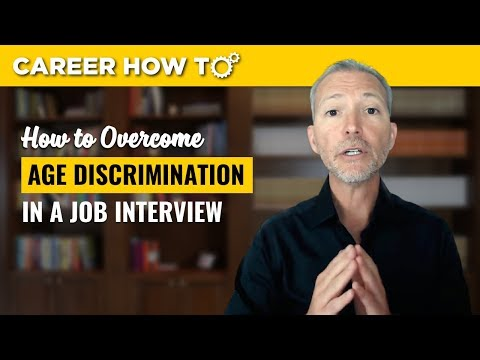 Age Discrimination: How to Overcome it in a Job Interview