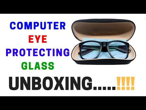 Eye Protecting Glass From Computer Reflection | Best Eye Protecting Glass 2018