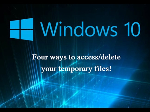 How to delete temporary files 2017!