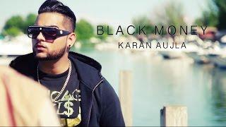 BLACK MONEY (Full Video) Karan Aujla ft. Deep Jandu | Latest Punjabi Songs 2017