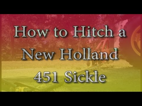How to Hitch & Prep a New Holland Hay Sickle