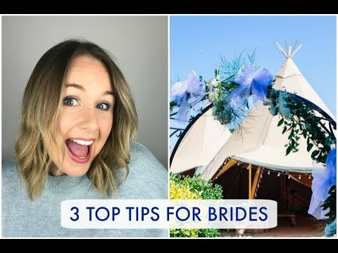 3 Top Tips for Brides