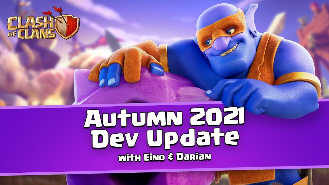Autumn 2021 Dev Update - Clash of Clans