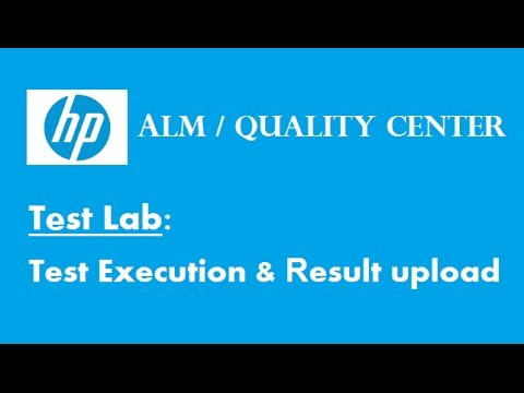 HP ALM (Quality Center): Test Case Execution & Result Upload In QC Test Lab