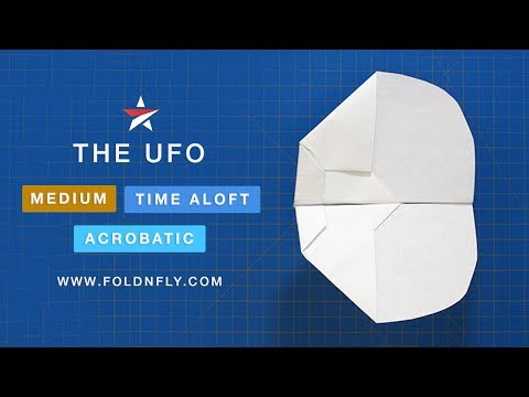 ✈ Make a Paper Airplane That Floats and Glides - The UFO - Fold 'N Fly