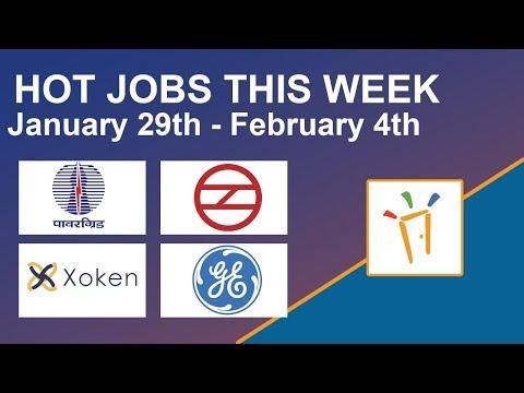 Freshersworld Hot Jobs Of The Week-(Jan 29th–Feb 4th) – Xoken Labs, Power Grid Corporation, DMRC, GE