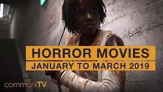 Upcoming Horror Movies - January to March 2019