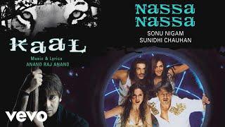 Nassa Nassa - Official Audio Song   Kaal  Sonu Nigam   Sunidhi Chauhan  Salim - Sulaiman