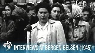 Concentration Camp Atrocities: Interviews at Bergen-Belsen (1945) | British Pathé