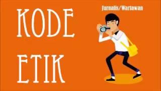 Tugas Pidana Pers Tentang Kode Etik Jurnalistik