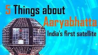 5 facts about india's first satellite - Aryabhatta