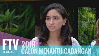 FTV Valerie Tifanka & Ferly Putra - Calon Menantu Cadangan