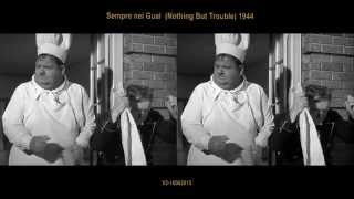 Sempre nei Guai (Nothing But Trouble) 1944 - comparison