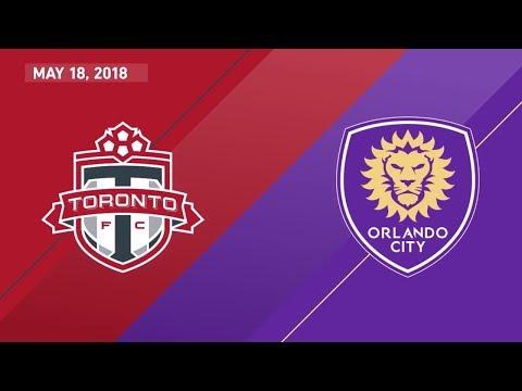 HIGHLIGHTS: Toronto FC vs. Orlando City SC | May 18, 2018