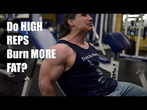 Do HIGH REPS BURN MORE FAT?