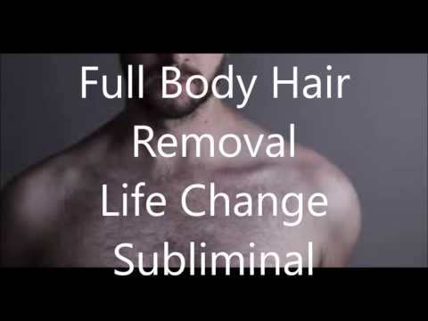 Remove Full Body Hair - Life Change Subliminal
