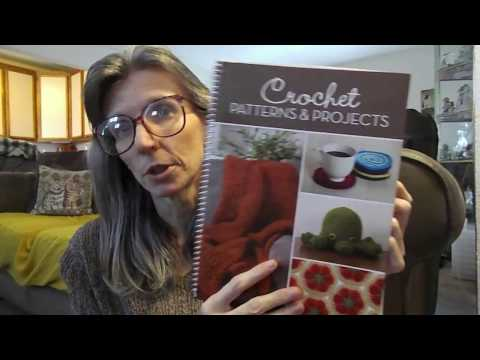 Crochet Book Review: Crochet Patterns & Projects Spiral Bound Book
