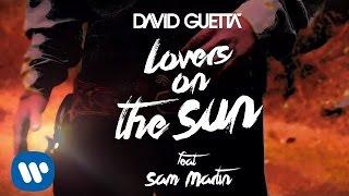 David Guetta - Lovers On The Sun (Lyrics Video) ft Sam Martin