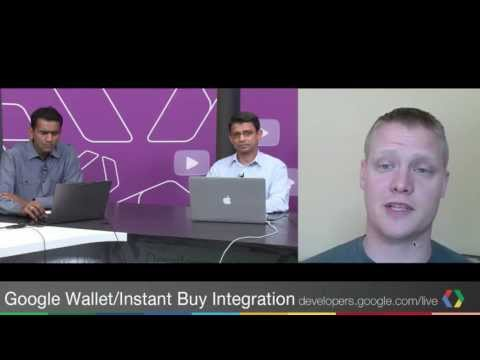 Google Wallet Integration with Instant Buy
