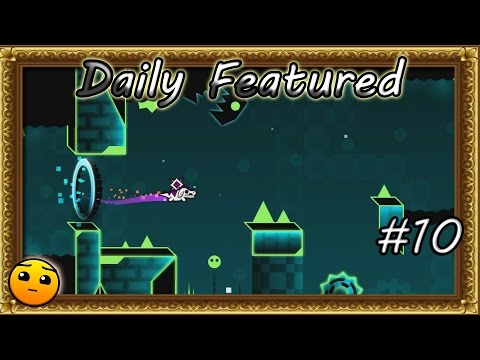 Geometry Dash WORLD : Daily Featured #10 Magnificent