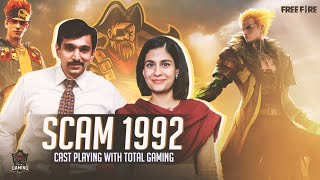 SCAM 1992 Cast Play Free Fire with Total Gaming - Garena Free Fire