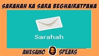 AWESAMO SPEAKS   SARAHAH KA SARA BEGHAIRATPANA