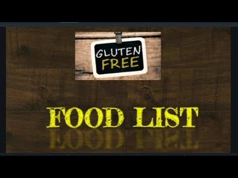 Gluten-Free Food List | List Of Gluten-Free Food | Food That Are Gluten-Free