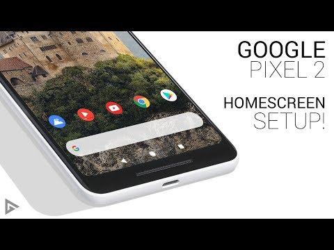 Google Pixel 2 Homescreen Setup | Tutorial